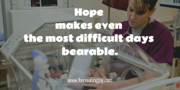 Hope makes difficult bearable